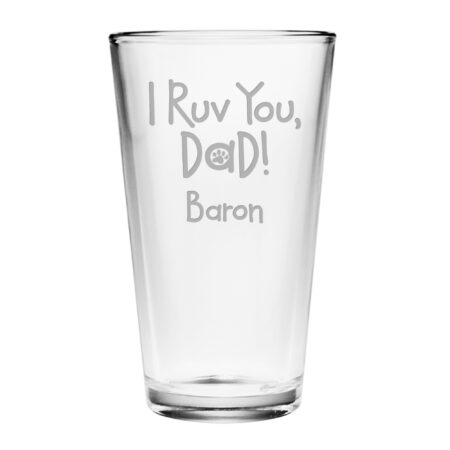 I Ruv You Dad! Personalized Pint