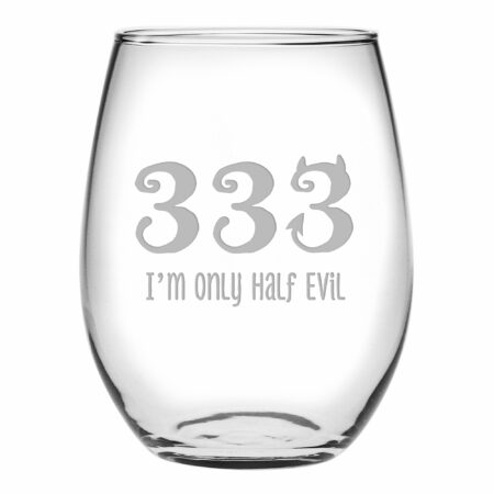 333 I'm only half evil stemless wine