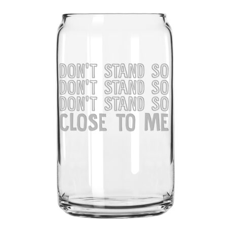 Don't Stand So Close to Me Beer Can