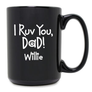 Personalized I Ruv You Dad Black Ceramic Mug