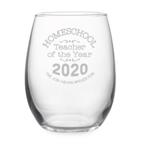 Homeschool Teacher of the Year Stemless Wine