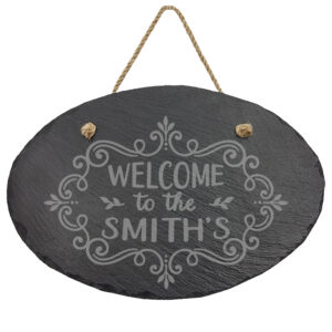 Welcome to Your Last Name on a Slate Oval Sign